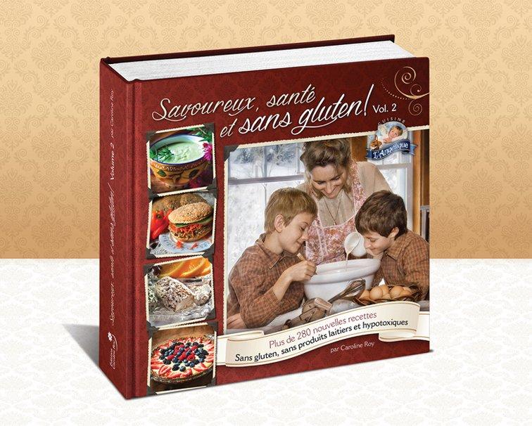 Savoureux, Santé et sans gluten ! Vol.2 – Cuisine l'angélique